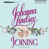 Joining - Johanna Lindsey - audiobook