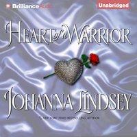 Heart of a Warrior - Johanna Lindsey - audiobook