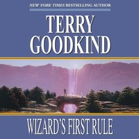 Wizard's First Rule - Terry Goodkind - audiobook