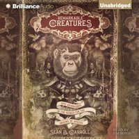 Remarkable Creatures - Sean B. Carroll - audiobook