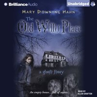 Old Willis Place - Mary Downing Hahn - audiobook