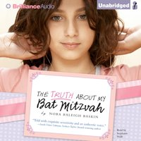Truth About My Bat Mitzvah - Nora Raleigh Baskin - audiobook