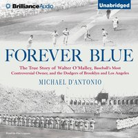 Forever Blue - Michael D'Antonio - audiobook