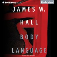 Body Language - James W. Hall - audiobook