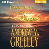 Contract with an Angel - Andrew M. Greeley - audiobook