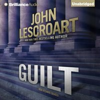 Guilt - John Lescroart - audiobook