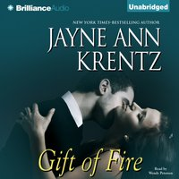 Gift of Fire - Jayne Ann Krentz - audiobook