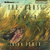 Grass Dancer - Susan Power - audiobook