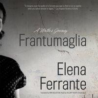 Frantumaglia - Elena Ferrante - audiobook