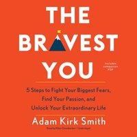 Bravest You - Adam Kirk Smith - audiobook