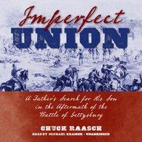 Imperfect Union - Chuck Raasch - audiobook