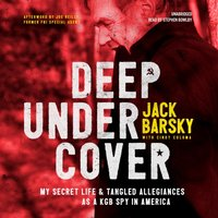 Deep Undercover - Jack Barsky - audiobook