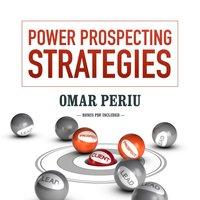 Power Prospecting Strategies - Omar Periu - audiobook