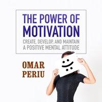 Power of Motivation - Omar Periu - audiobook