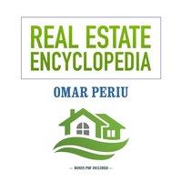 Real Estate Encyclopedia - Omar Periu - audiobook