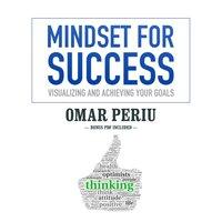 Mindset for Success - Omar Periu - audiobook