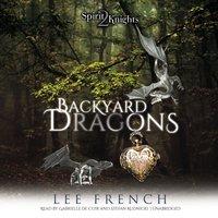 Backyard Dragons - Lee French - audiobook