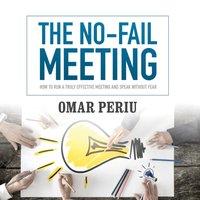 No-Fail Meeting - Omar Periu - audiobook