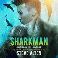 Sharkman - Steve Alten - audiobook