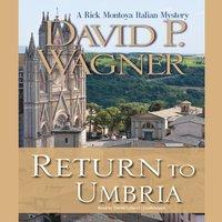 Return to Umbria - David P. Wagner - audiobook