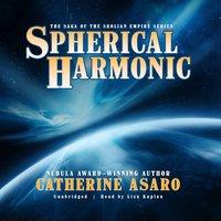 Spherical Harmonic - Catherine Asaro - audiobook