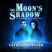 Moon's Shadow - Catherine Asaro - audiobook