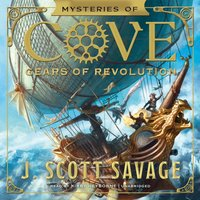 Gears of Revolution - J. Scott Savage - audiobook