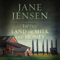 In the Land of Milk and Honey - Jane Jensen - audiobook