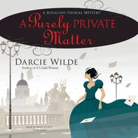 Purely Private Matter - Darcie Wilde - audiobook