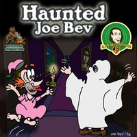 Haunted Joe Bev - Joe Bevilacqua - audiobook