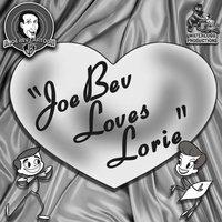 Joe Bev Loves Lorie - Joe Bevilacqua - audiobook
