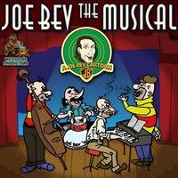 Joe Bev the Musical - Joe Bevilacqua - audiobook