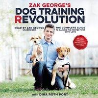 Zak George's Dog Training Revolution - Zak George - audiobook
