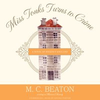 Miss Tonks Turns to Crime - M. C. Beaton - audiobook