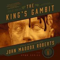 King's Gambit - John Maddox Roberts - audiobook