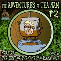 Adventures of Tea Man, Vol. 2