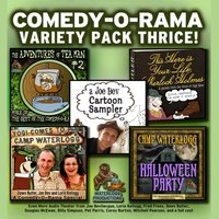 Comedy-O-Rama Variety Pack Thrice - Joe Bevilacqua - audiobook