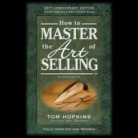 How to Master the Art of Selling - Tom Hopkins - audiobook