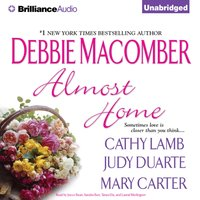 Almost Home - Debbie Macomber - audiobook