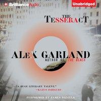 Tesseract - Alex Garland - audiobook