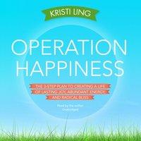 Operation Happiness - Kristi Ling - audiobook