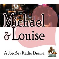 Michael & Louise - Joe Bevilacqua - audiobook
