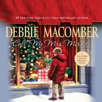 Call Me Mrs. Miracle - Debbie Macomber - audiobook