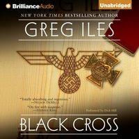 Black Cross - Greg Iles - audiobook