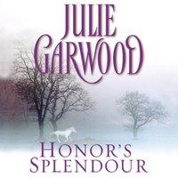 Honor's Splendour - Julie Garwood - audiobook