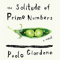 Solitude of Prime Numbers - Paolo Giordano - audiobook