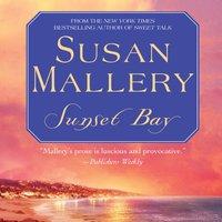 Sunset Bay - Susan Mallery - audiobook