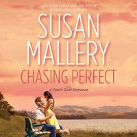 Chasing Perfect - Susan Mallery - audiobook