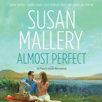 Almost Perfect - Susan Mallery - audiobook