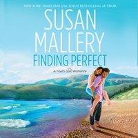 Finding Perfect - Susan Mallery - audiobook